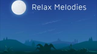 アプリ relax melodies 自然音